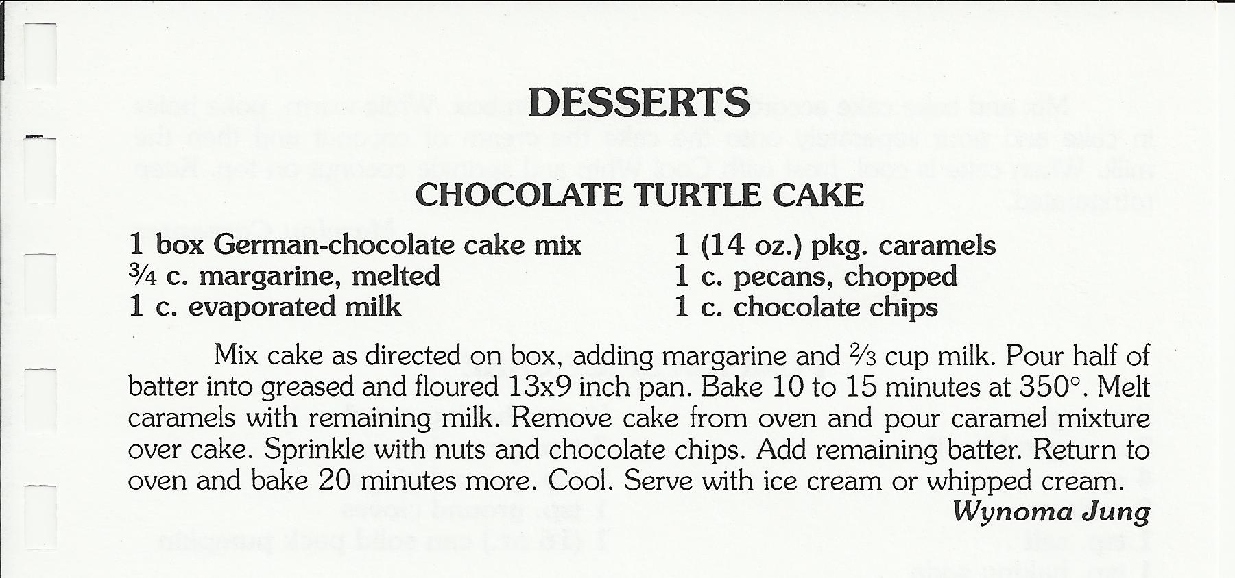Best Ever Chocolate Turtle Cake One  Inch Layer