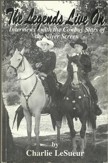 The Legends live on Interviews with the cowboy stars of the sil.jpg
