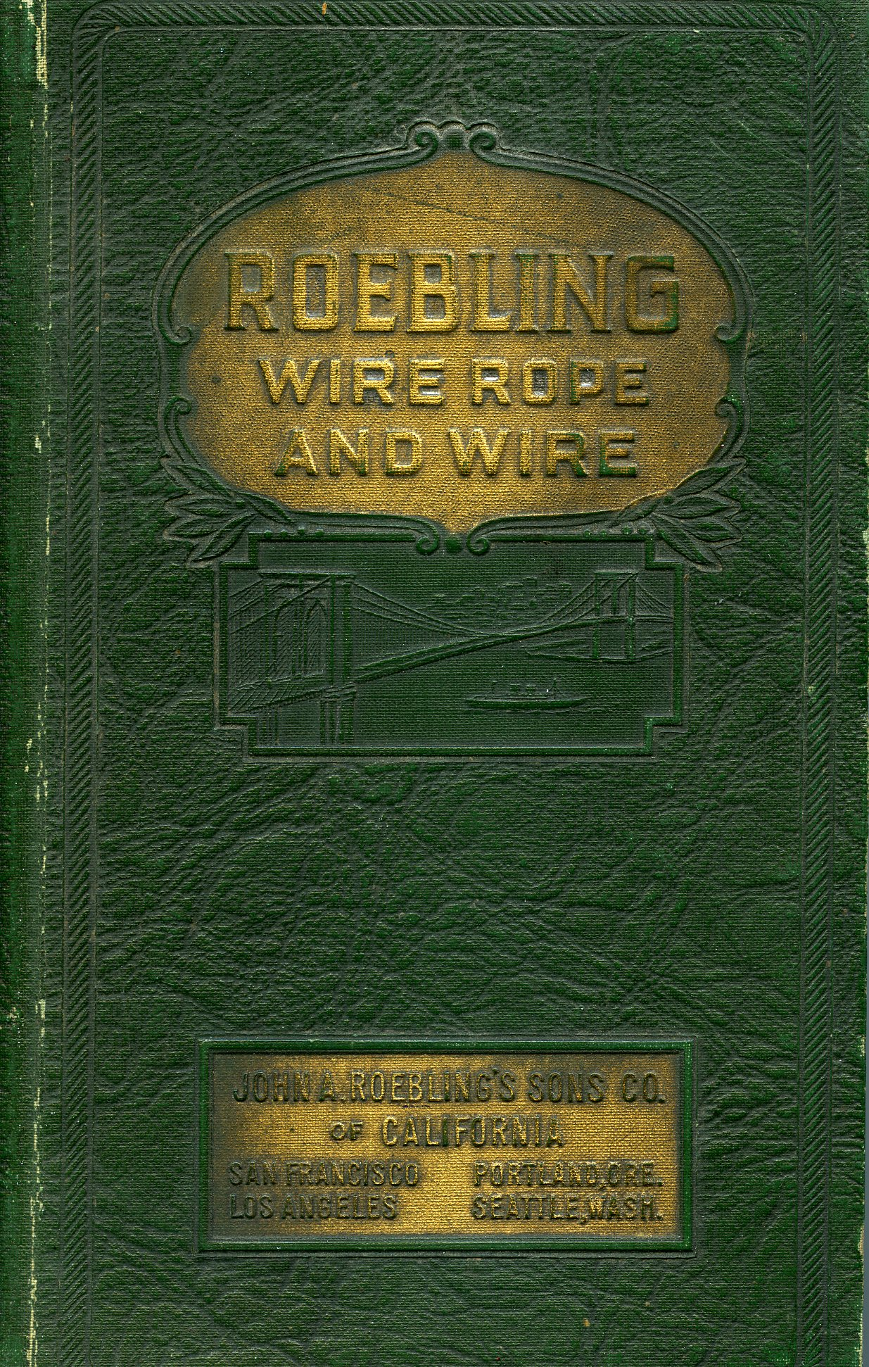 Roebling Wire Rope and Wire - Chandler Museum Archives