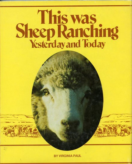 This Was Sheep Ranching Yesterday and Today.jpg